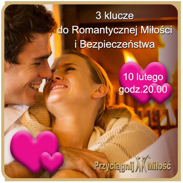 3 klucze do romantycznej milosci i bezpieczenistwa