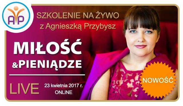 Milosc-i-Pieniadze-LIVE-Coaching-Agnieszka-Przybysz-2017